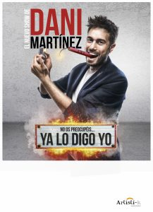 "Dani Martínez - ""Ya Lo Digo Yo"""